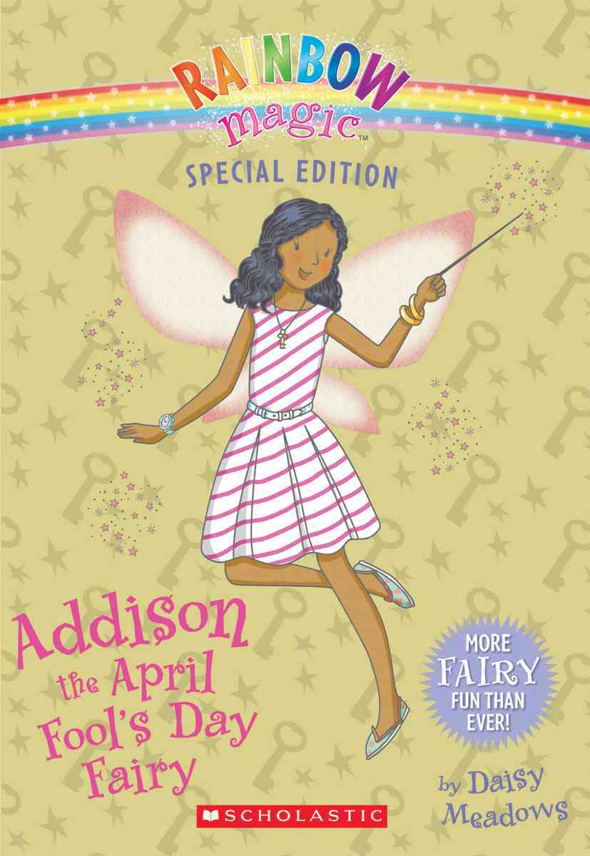 Addison the April Fool's Day Fairy By Meadows, Daisy